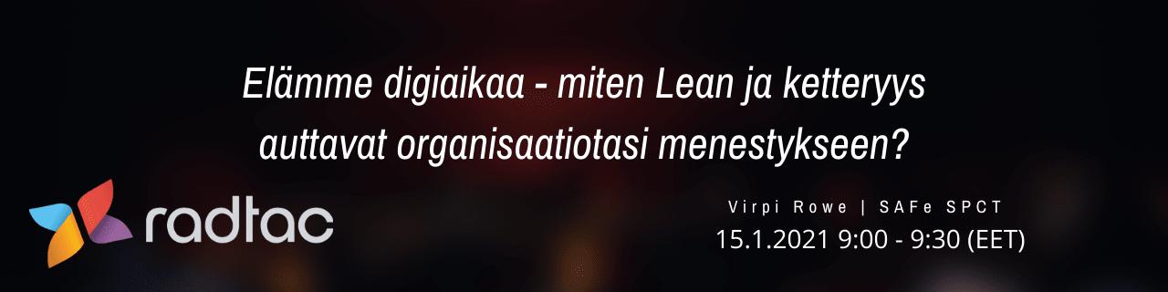 Miten Lean ja ketteryys auttavat organisaatiotasi menestykseen?
