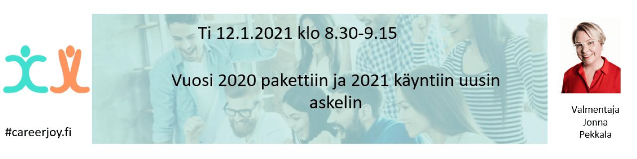 Vuosi 2020 pakettiin ja 2021 käyntiin uusin askelein