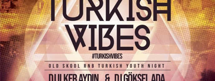 Turkish Vibes 13-Oct-2018