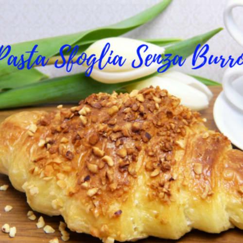 Pasta Sfoglia Senza Burro...