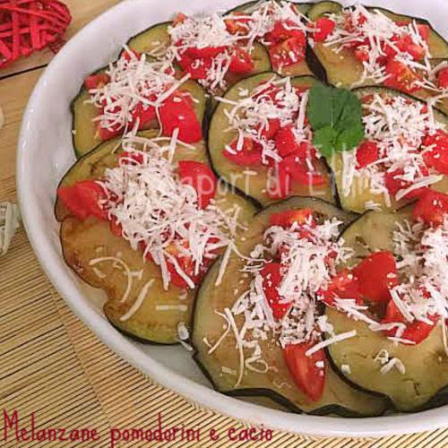 Foto Ricetta Melanzana pomodorini e cacio ricetta gustosa