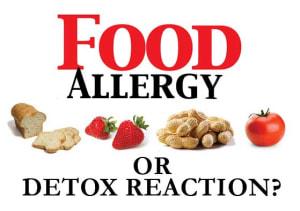 Food Allergy or Detox Reaction
