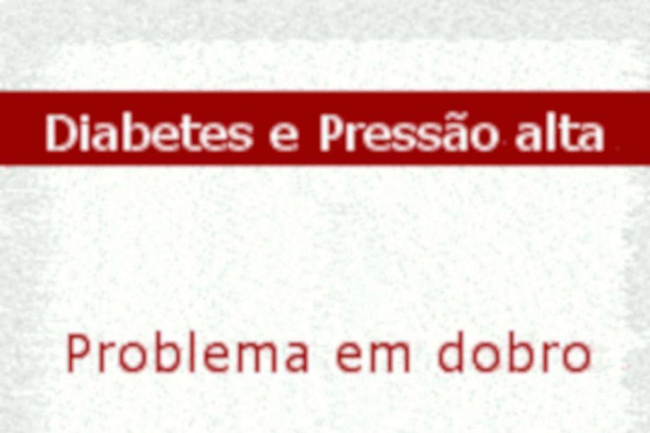 Diabetes e Pressão Alta problema dobrado - destacada
