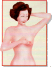 Auto-exame de mamas. Procure caroços, alterações de consistência, secreções, ou saliências.