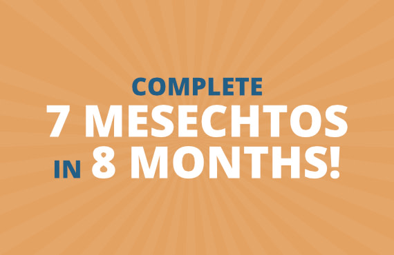 7 Mesechtos in 8 Months: Sign Up and Join