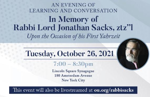 Commemorating the First Yahrzeit of Rabbi Lord Jonathan Sacks ztz