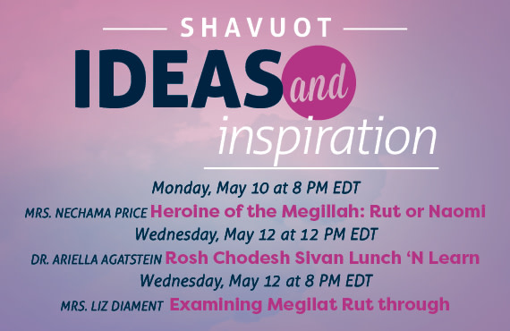 Shavuot Ideas and Inspiration