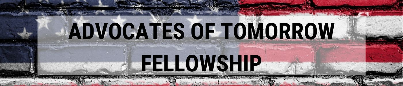 ADVOCATES OF TOMORROW FELLOWSHIP