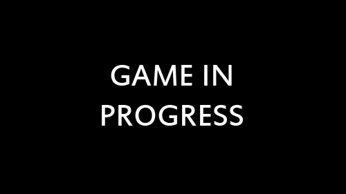 game in progress intro pic