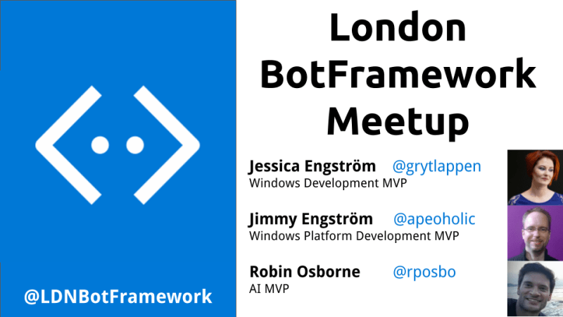 London BotFramework Meetup #4