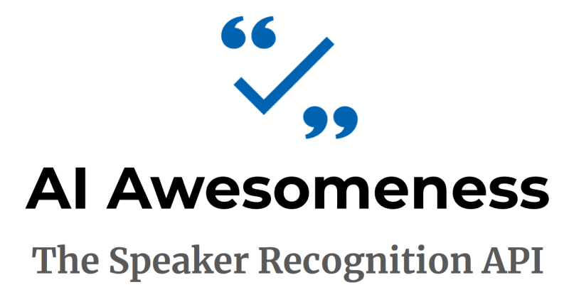The Speaker Recognition API: AI Awesomeness