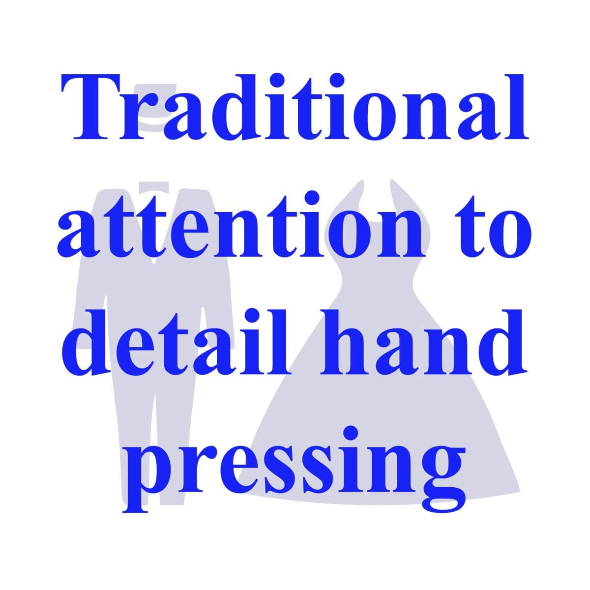 Traditional hand finished dry cleaning