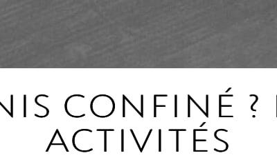 Roland-Garros 2020 / Chroniques lifestyle / Tennis confiné ? les 5 activités incontournables