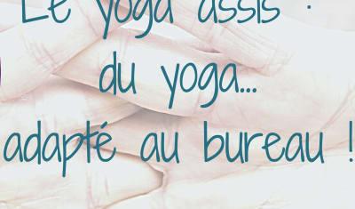 Du yoga adapté à l'entreprise