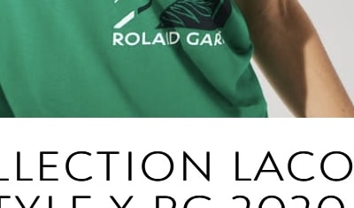 Roland-Garros 2020 / Chroniques lifestyle / Lacoste lifestyle x RG 2020: nos 5 coups de coeur