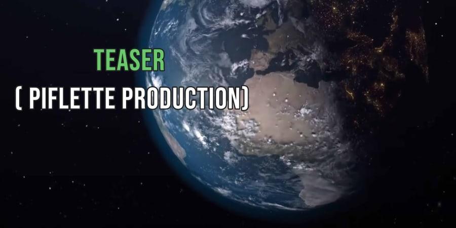 Teaser pour l'entreprise Piflettte Production