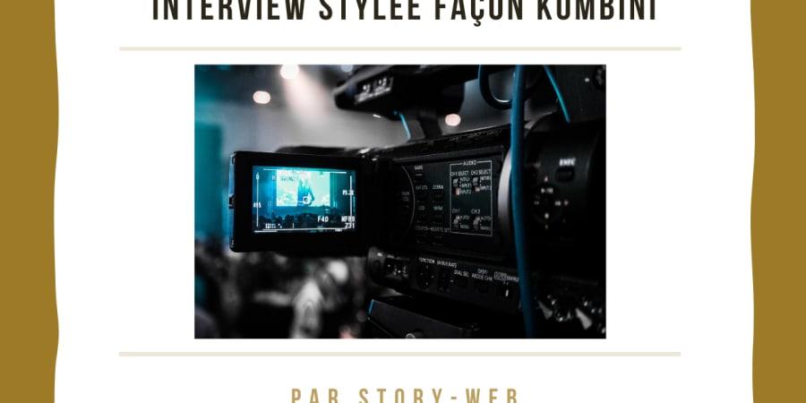 Interview stylée façon Kombini
