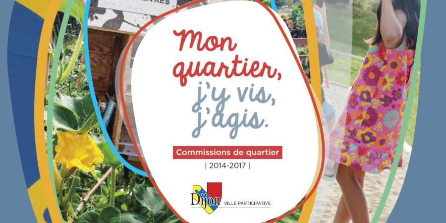 Ouvrage des commissions de quartier de la ville de Dijon - Rétrospective de 2014 à 2017