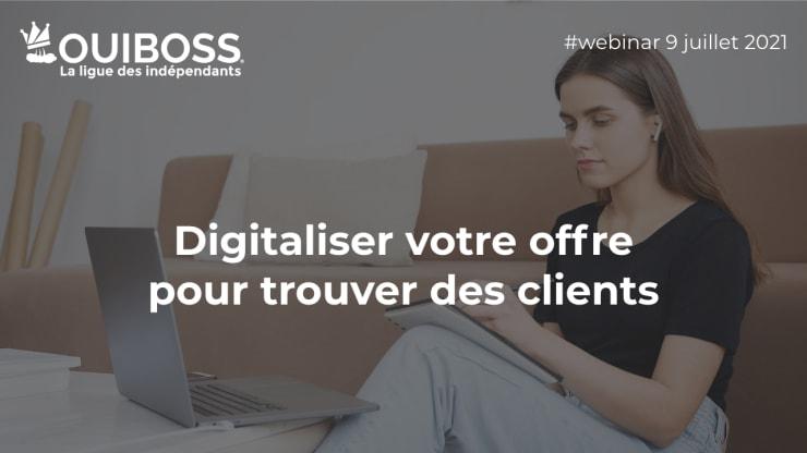 Digitaliser votre offre pour trouver des clients