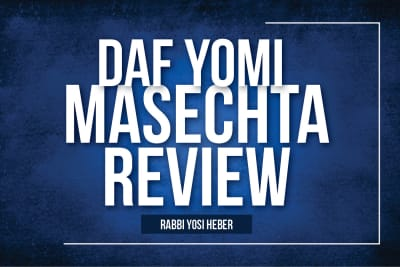 Daf Yomi Masechta Review