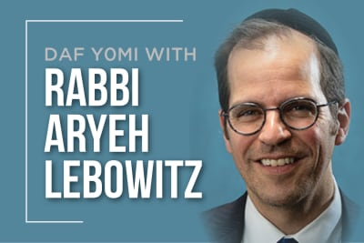 Daf Yomi with Rabbi Lebowitz