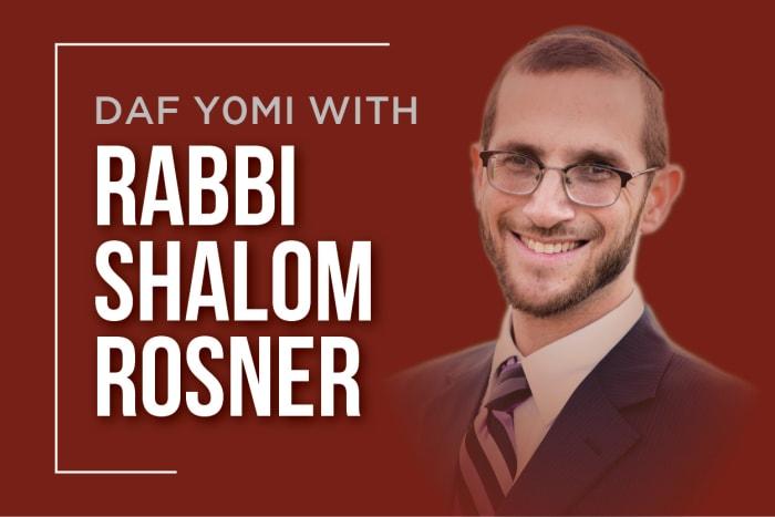 Rabbi Rosner's Daf Yomi