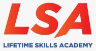 LSA- Lifetime Skills Academy