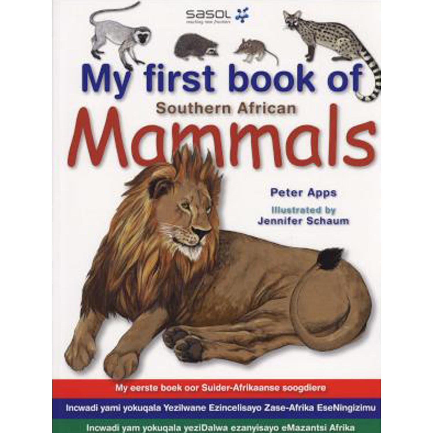 MY FIRST BOOK OF SOUTHERN AFRICAN MAMMALS