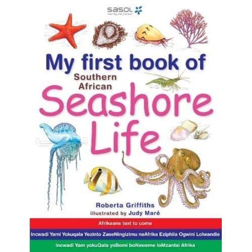 My First Book Southern African Seashore Life
