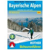 Bergverlag Rother - Bayerische Alpen - Skitourenführer 8. Aufl. 2017