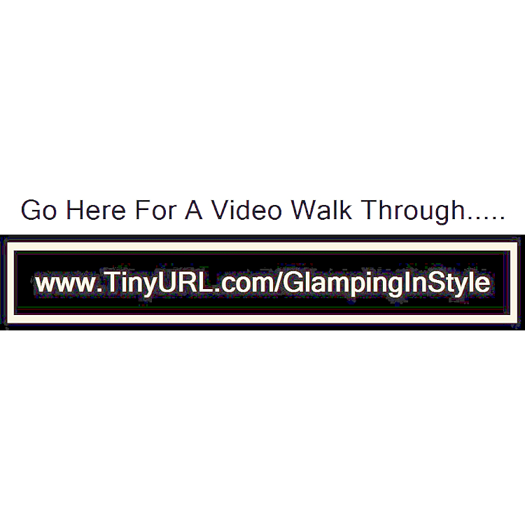 Click (or copy/paste into address bar)  http://tinyurl.com/GlampingInStyle to see a walk through video of our model