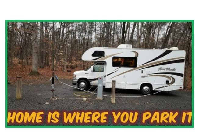Home is where you park it.