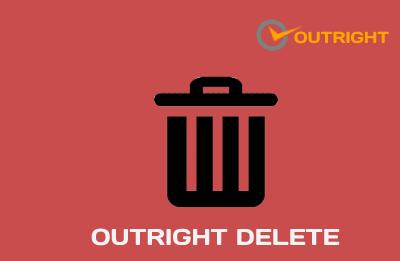 Outright Delete