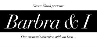 Barbra and I