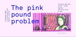 InterComms: The Pink Pound Problem