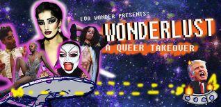 WonderLust: A Queer Takeover