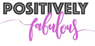 Positivley Fabulous