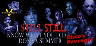 PopHorror XI: I Still, Still Know What You Did Donna Summer: Disco's Revenge!
