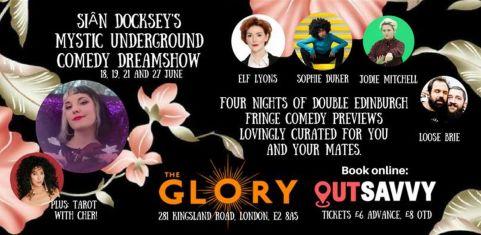 Siân Docksey's Mystic Underground Comedy Dreamshow
