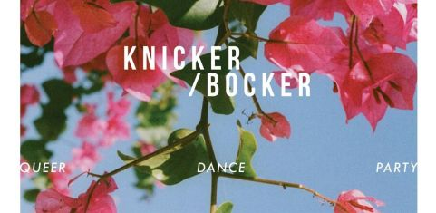 Knickerbocker: Queer Dance (Summer) Party!