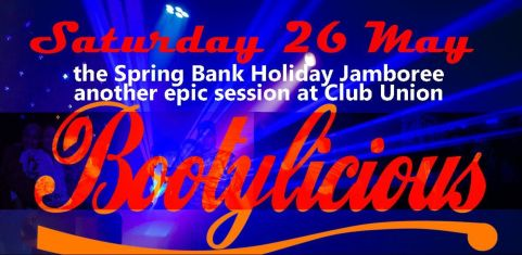 The Bootylicious Spring Bankholiday Jamboree