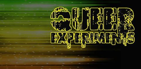 Queer Experiments
