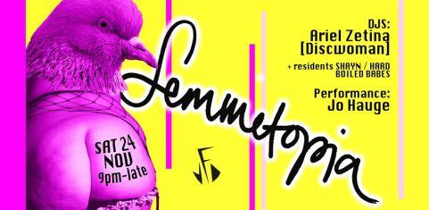 Femmetopia! ft. Ariel Zetina + Jo Hauge