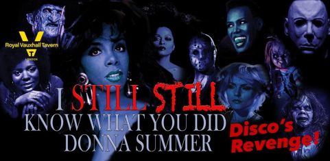 PopHorror XI: I Still, Still Know What You Did Donna Summer: Disco's Revenge!