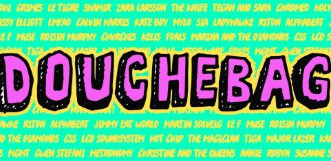 Douchebag's Big Summer Douche 🌵