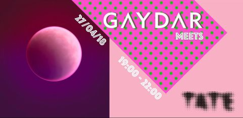 Gaydar meets - Tate lates (Free event)