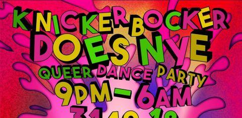 KNICKERBOCKER DOES NYE until 6am!