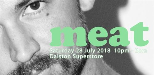 meat at Dalston Superstore  Q-Jump Tickets