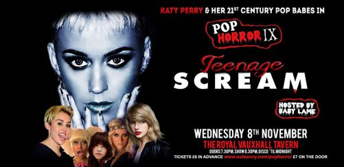 PopHorror IX: Teenage Scream - Katy Perry & her 21st Century Pop Babes