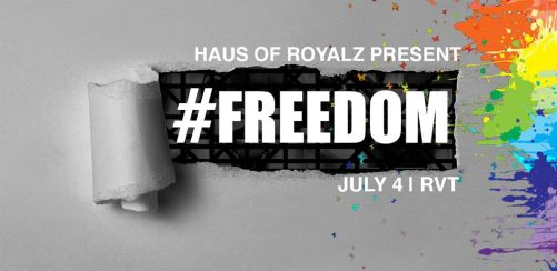 Haus Of Royalz Presents: #Freedom